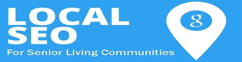Local SEO for Senior Living Communities